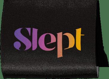 Slept